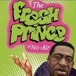 the fresh prince with no air.jpg